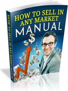 Ebook cover: How To Sell In Any Market Manual