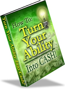 Ebook cover: How to Turn Your Ability into Cash