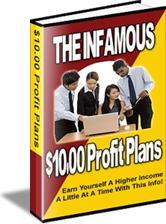 Ebook cover: The Infamous $10.00 Profit Plans!