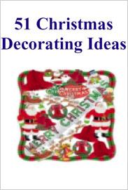 Ebook cover: 51 Christmas Decorating Ideas