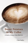 Ebook cover: Sweet Potatoes in My Coffee