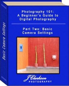 Ebook cover: Photography 101: A Beginner's Guide to Digital Photography - 2