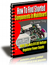 Ebook cover: How to find shorted components in mainboard with the help of a DC voltage regulator power supply