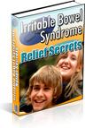 Ebook cover: Irritable Bowel Syndrome Relief Secrets Revealed