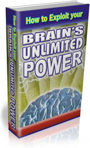 Ebook cover: How to Exploit Your Brain's Unlimited Power