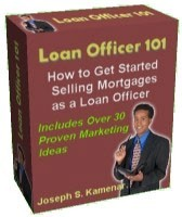 Ebook cover: Loan Officer 101 How to Get Started Selling Mortgages as a Loan Officer