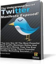 Ebook cover: The Underground Secret Twitter Manifesto Exposed!