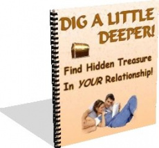 Ebook cover: Dig A Little Deeper! Find Hidden Treasure In YOUR Relationship!
