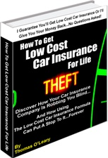 Ebook cover: How To Get Low Cost Car Insurance For Life