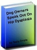 Ebook cover: Dog Owners Speak Out On Hip Dysplasia