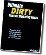 Ebook cover: Ultimate Dirty Internet Marketing Tricks Volume 3