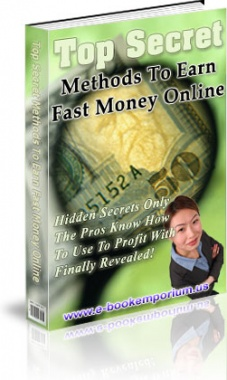 Ebook cover: Top Secret Methods To Earn Fast Money Online