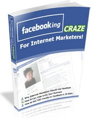 Ebook cover: FaceBooking Craze For Internet Marketers!