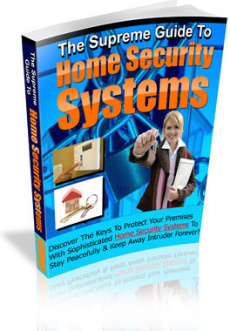 Ebook cover: The Supreme Guide To Home Security Systems