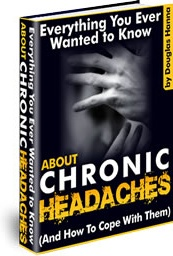 Ebook cover: Everything You Ever Wanted To Know About Chronic Headaches