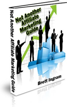 Ebook cover: Not Another Affiliate Marketing Guide
