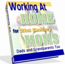 Ebook cover: Working At Home for 21st Century Moms