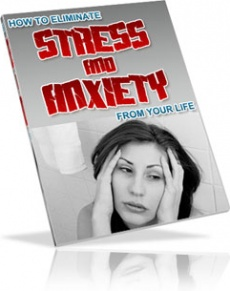 Ebook cover: Eliminating Stress and Anxiety from Your Life