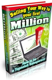 Ebook cover: Selling Your Way to Your First Million