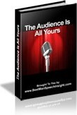 Ebook cover: The Audience Is All Yours