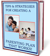 Ebook cover: Tips & Strategies for Creating a Parenting Plan That WORKS!