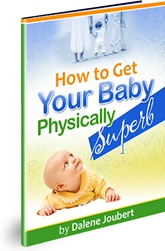 Ebook cover: How To Get Your Baby Physically Superb