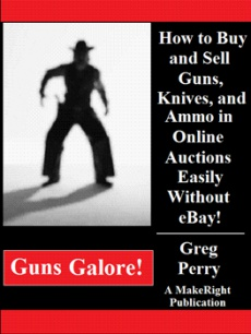 Ebook cover: Guns Galore! How to Buy & Sell Guns, Knives, & Ammo in Online Auctions