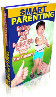 Ebook cover: SMART PARENTING: Raising Happy And Responsible Children in the 21st Century