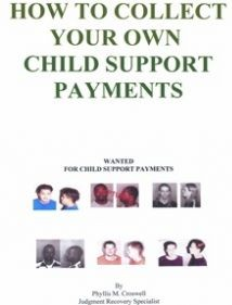 Ebook cover: How To Collect Your Own Child Support Payments