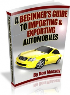 Ebook cover: A Beginner's Guide To Importing & Exporting Automobiles