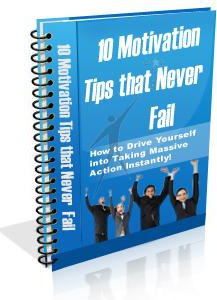Ebook cover: Motivation Tips that Never Fail