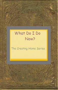 Ebook cover: What Do I Do Now?