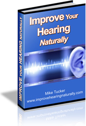 Ebook cover: Improve Your Hearing Naturally