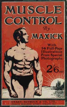 Ebook cover: The Complete Unedited Muscle Control Course by Maxick