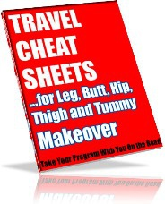Ebook cover: The Leg, Butt, Hip, Thigh and Tummy Makeover Travel Cheat Sheets