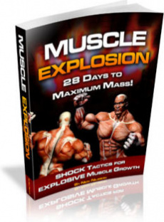 Ebook cover: Muscle Explosion! 28 Days to Maximum Mass