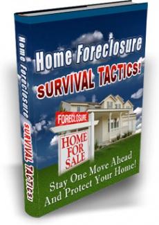 Ebook cover: Home Foreclosure Survival Tactics