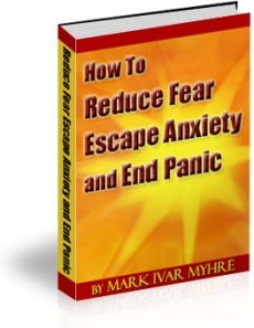 Ebook cover: Reduce Fear Escape Anxiety End Panic