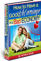 Ebook cover: How to Have a Good Marriage in a Bad Economy