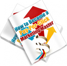 Ebook cover: How To Become a Pay Per Click Marketing Master