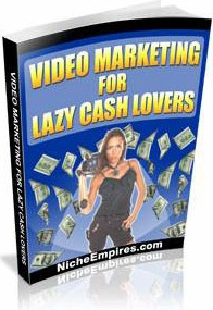 Ebook cover: Video Marketing For Lazy Cash Lovers