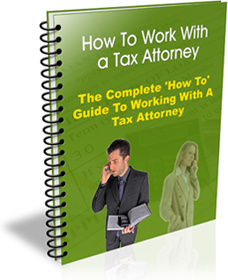 Ebook cover: How To Work With A Tax Attorney