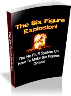 Ebook cover: The Six Figure Explosion