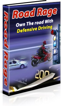 Ebook cover: Road Rage: Own the Road with Defensive Driving