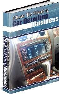 Ebook cover: How To Start a Car Detailing Business