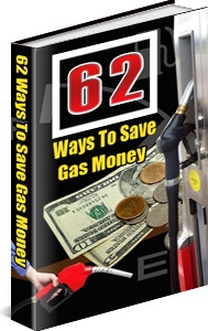 Ebook cover: 62 Tips To Save Gas Money