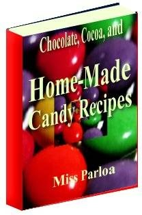 Ebook cover: Chocolate and Cocoa Recipes and Hand Made Candy Recipes