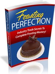 Ebook cover: Frosting Secrets Revealed - Cake Decorating Business