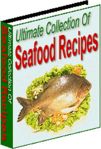 Ebook cover: Ultimate Collection Of Seafood Recipes