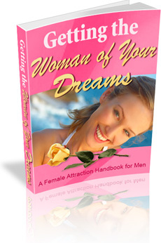 Ebook cover: Getting the Woman of Your Dreams